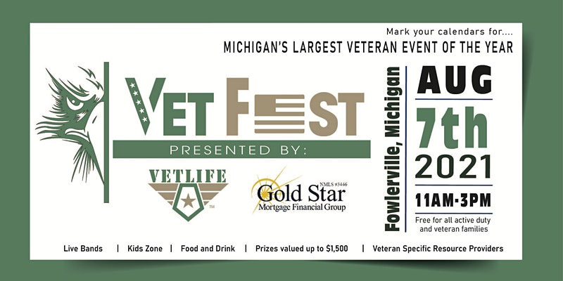 Vet Fest presented by VETLIFE: Michigan's Largest Veteran Event of the Year